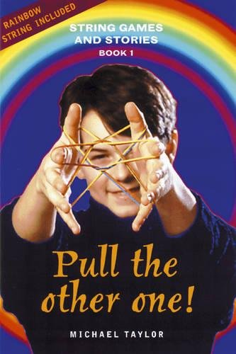 9781869890490: Pull the Other One! (String Games and Stories)