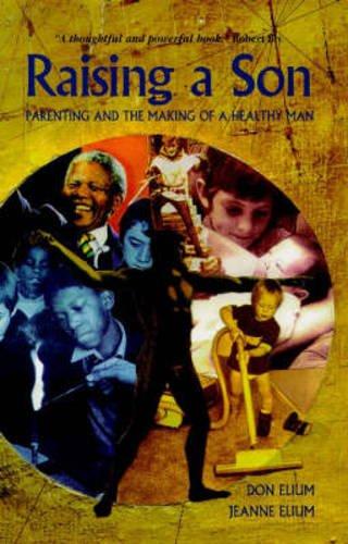9781869890766: Raising a Son: Parenting a Healthy Man (Lifeways)