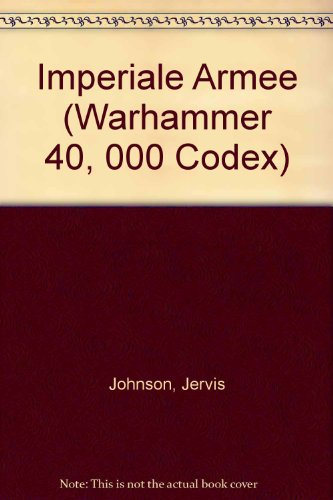 Imperiale Armee (Warhammer 40, 000 Codex): Jervis Johnson