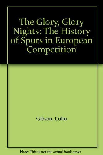 9781869914004: The glory, glory nights: the complete history of