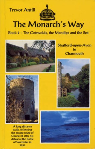9781869922283: The Monarch's Way: Stratford-upon-Avon to Charmouth Bk. 2