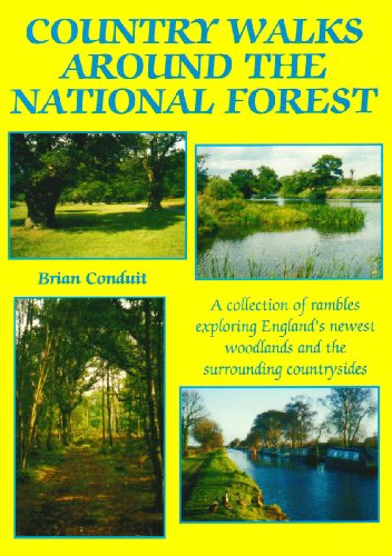 Country Walks Around the National Forest: A Collection of Rambles Exploring England's Newest ...