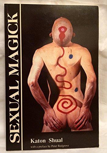Sexual Magick: Shual, Katon