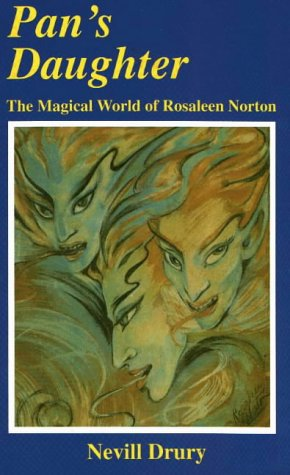 PAN'S DAUGHTER : THE MAGICAL WORLD OF: Drury, Nevill