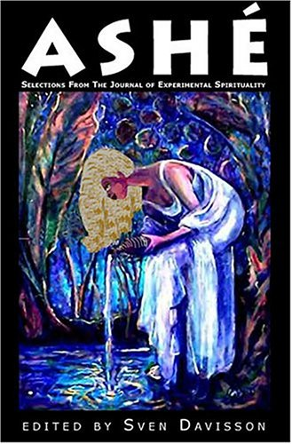 9781869928803: Ashe: Selections from the Journal of Experimental Spirituality