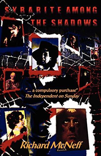 Sybarite Among the Shadows: Dylan Thomas, Aleister: Richard McNeff, Richard