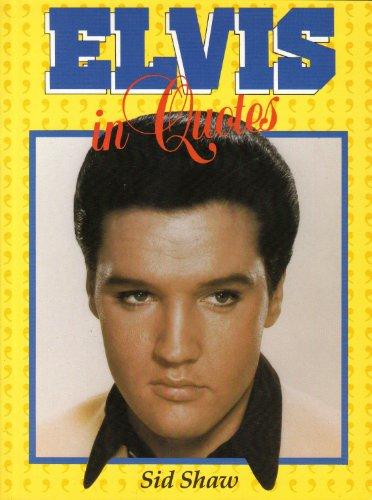 9781869941031: Elvis in Quotes
