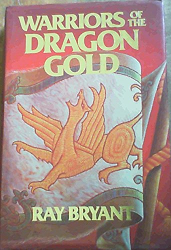 9781869945084: Warriors of the Dragon Gold