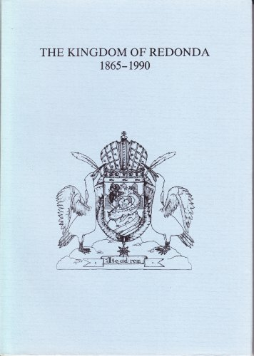 The Kingdom of Redonda 1865-1990: De Fortis, Paul (ed)