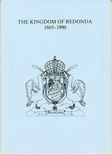 9781869955175: Kingdom of Redonda, 1865-1990, The