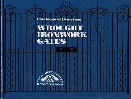 9781869964221: Wrought Ironwork Gates: Catalogue of Drawings (Rural Commission)