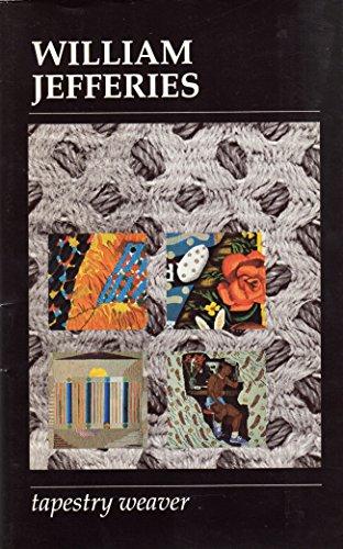 9781869979003: William Jeffries: Tapestry weaver