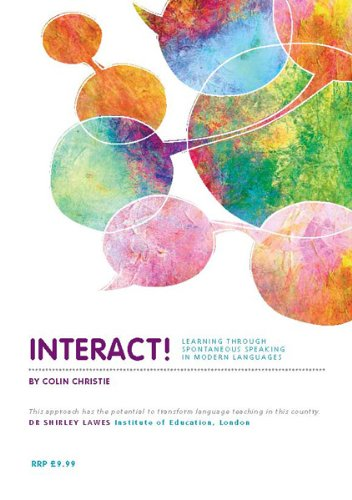 9781869979355: Interact!: Learning Through Spontaneous Speaking in Modern Languages
