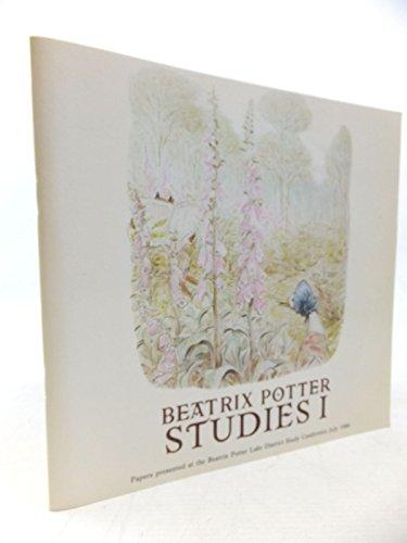 Beatrix Potter Studies: Conference Proceedings V. 1 (Volume 1) - Pritchard, J. & Riddle, B. (eds.)