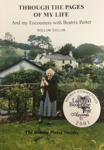 Through the Pages of My Life: And My Encounters with Beatrix Potter - Taylor, Willow