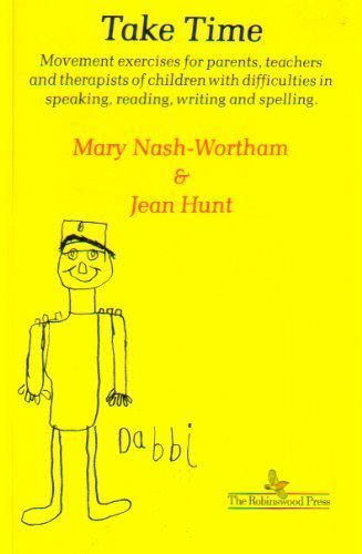 Take Time: Movement Exercises for Parents, Teachers: Mary Nash-Wortham, Jean