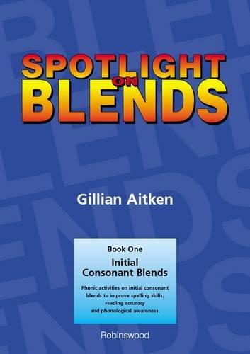 9781869981556: Spotlight on Blends Book 1: Initial Consonant Blends (Bk. 1)