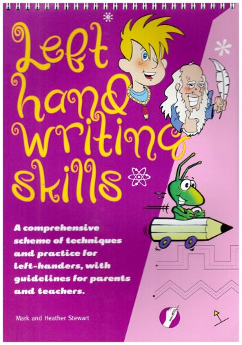 Left Hand Writing Skills: A Comprehensive Scheme of Techniques and Practice for Left-handers.: ...