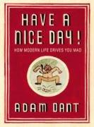 Adam Dant: Have a Nice Day: Adam Dant