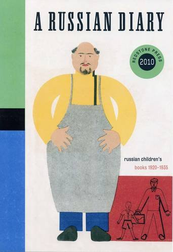 Redstone Diary 2010: A Russian Diary Russian Children's Books 1920-1935: edited