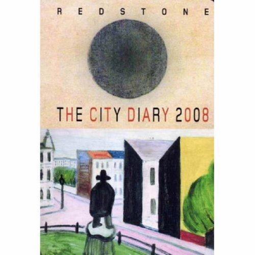 Redstone Diary 2008 The City Diary: edited