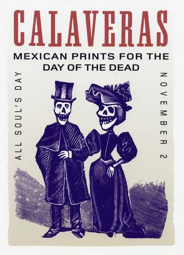 9781870003575: Calaveras: Mexican Prints for the Day of the Dead (Postcards)