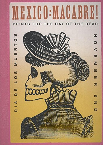 9781870003933: Mexico: Macabre! Prints For The Day Of The Dead