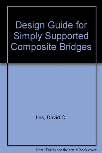 9781870004633: Design Guide for Simply Supported Composite Bridges