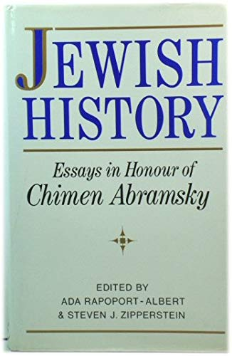Jewish History: Essays in Honour of Chimen: Rapoport-Albert, Ada and