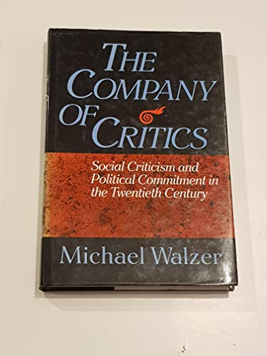 9781870015202: The company of critics: social criticism and political commitment in the Twentieth Century
