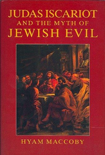 9781870015493: Judas Iscariot & the Myth of Jewish Evil