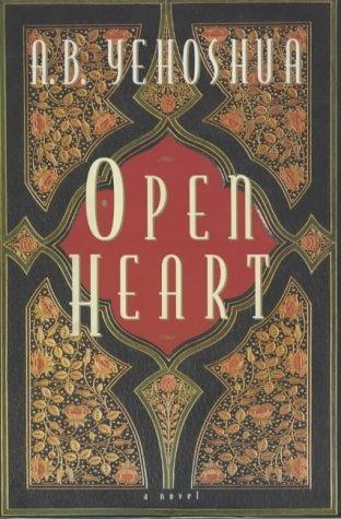 Open Heart: Yehoshua, A. B.