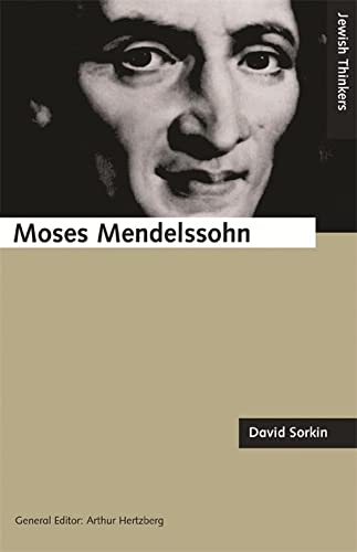 9781870015820: Moses Mendelssohn and the Religious Enlightenment (Jewish Thinkers S.)