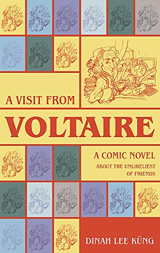 A Visit from Voltaire: Dinah Lee K?ng
