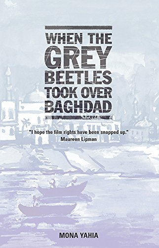 9781870015851: When the Grey Beetles Took Over Baghdad