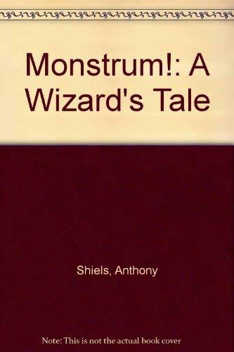 9781870021043: Monstrum a Wizards Tale