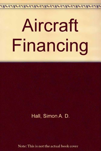 9781870031127: Aircraft Financing