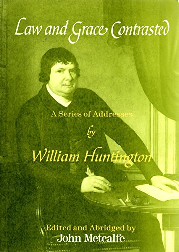 9781870039765 - Huntington, William: Law and Grace Contrasted - पुस्तक