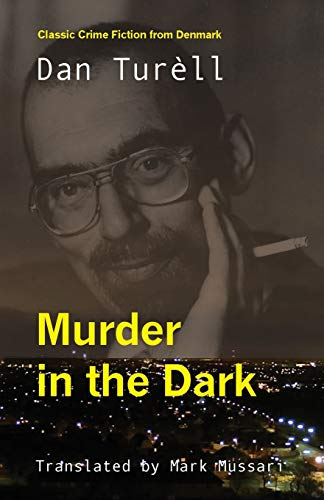 Murder in the Dark: Dan Turell