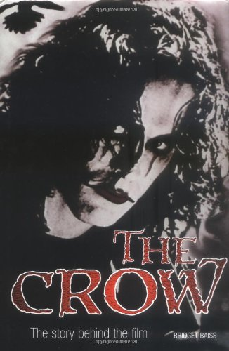9781870048545: The Crow: The Story Behind the Film