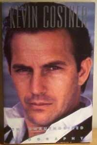 Kevin Costner: The Unauthorized Biography: Keith, Todd
