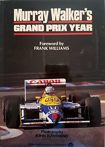 9781870066044: Murray Walker's Grand Prix Year 1987