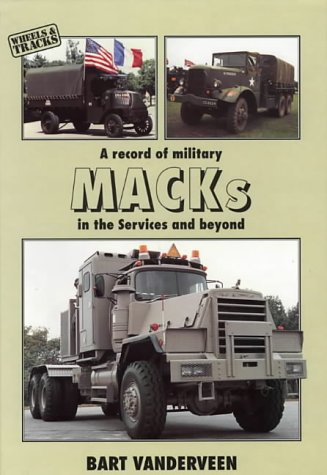 A RECORD OF MILITARY MACKS IN THE: VANDERVEEN B
