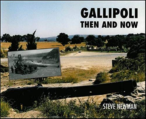 GALLIPOLI THEN AND NOW: Steve Newman