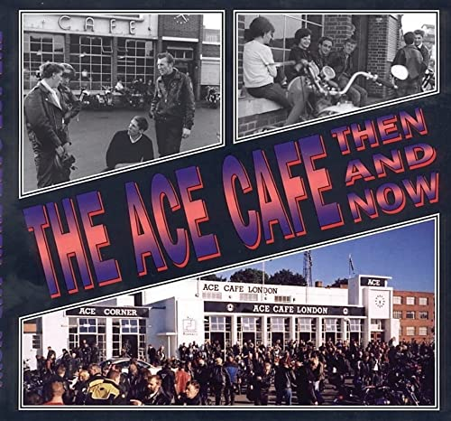 9781870067430: The Ace Cafe Then and Now
