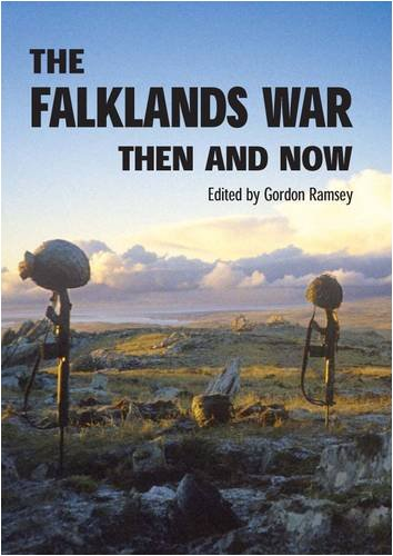 The Falklands War Then and Now (Hardback)
