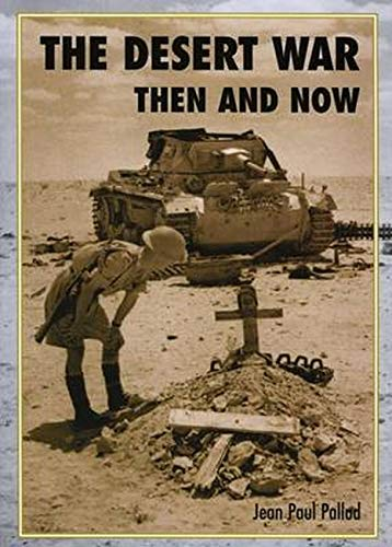 The Desert War Then and Now: Pallud, Jean-Paul