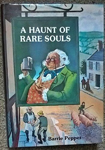 A Haunt of Rare Souls: PEPPER, Barrie