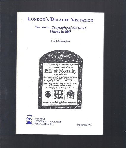 9781870074131: London's Dreaded Visitation (Historical geography research series)
