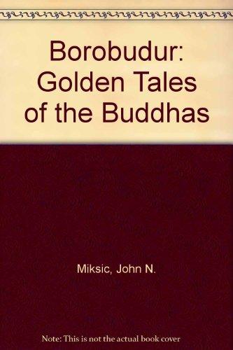 9781870076159: Borobudur: Golden Tales of the Buddhas